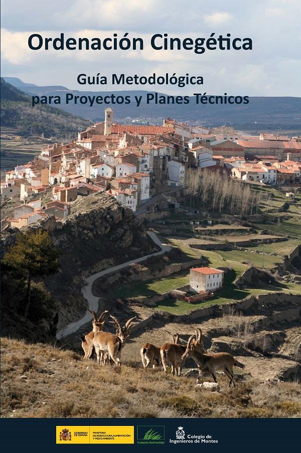 Portada del libro Ordenación Cinegética - Guía Metodológica para Proyectos y Planes Técnicos
